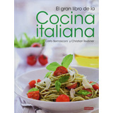 El Gran Libro De La Cocina Italiana Indispensable Full Pdf