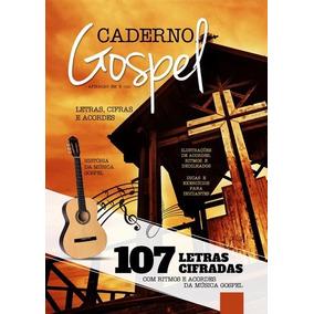 Caderno Gospel 107 Letras Cifradas Ritmos E Acordes Letras