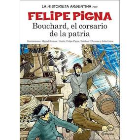 Bouchard El Corsario De La Patria. La Historieta Argentina 1
