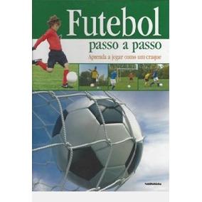Mascara Para Joga Futebol - Livros no Mercado Livre Brasil 45b2c0a9f0b12