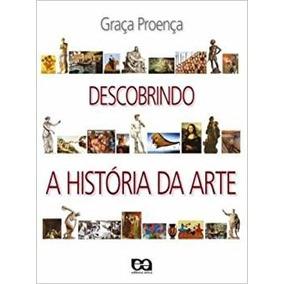 Descobrindo A História Da Arte - Frete Gratis