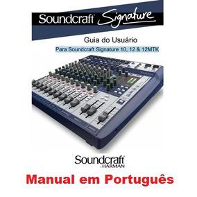 Manual Em Português Soundcraft Signature 10, 12 & 12mtk