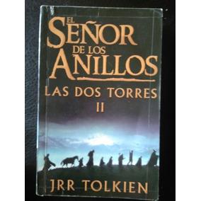 El Señor De Los Anillos Las Dos Torres , J. R. R. Tolkien