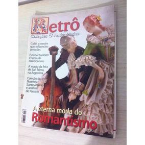 Revista Retro Coleções E Antiguidades Moda Do Romantismo
