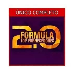 Fórmula Top Fornecedores 2.0 - Completo. Com Brindes