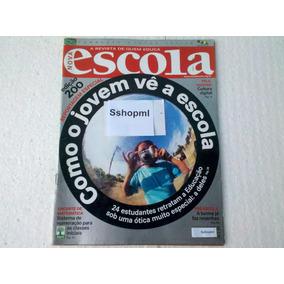 Revista Nova Escola Edição 200 Como O Jovem Vê A Escola