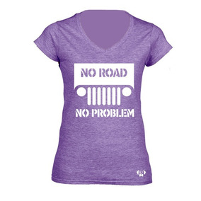 Sarcasmo Playera Jeep No Road No Problem Dama Con Envio