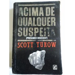 Livro-acima De Qualquer Suspeita:presumed:scott Turow