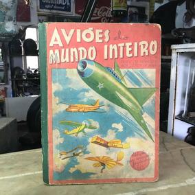 Álbum De Figurinhas Aviões Do Mundo Inteiro Antigo