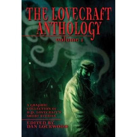 The Lovecraft Anthology Vol. I