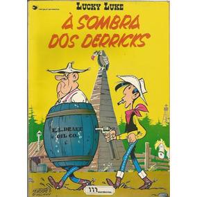 Lucky Luke A Sombra Dos Derricks Ed. Meribérica