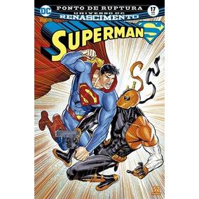 Hq Superman Renascimento Nº 17 Ed Ago De /2018 - ...ruptura