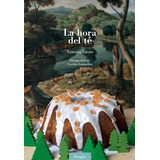 Libro La Hora Del Té - Ximena Sàenz - Periplo Ediciones