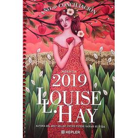 Agenda Louise Hay 2019. Año De Conciliación / Louise L. Hay