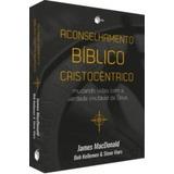 Aconselhamento Bíblico Cristocêntrico Editora Batista Reg