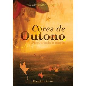 Livro Cores De Outono Keila Gon