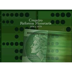 Complete Sua Coleçao Anos 1956 A 1979 Reforma Monetaria