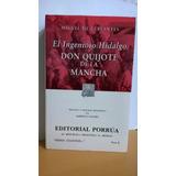 Don Quijote De La Mancha. Editorial Porrúa