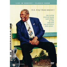 Dvd B.b. King Blues Session - Live In Concert - Classic Show