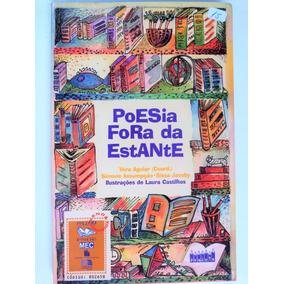 Livro: Poesia Fora Da Estante Vera Aguiar