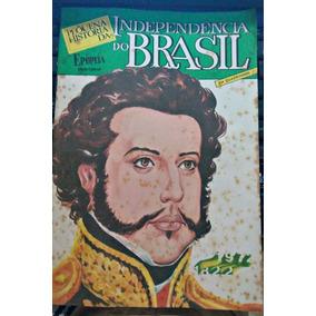 Gibi Pequena História Da Independência Do Brasil - Ebal