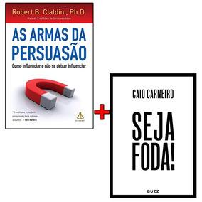 Kit De Livros - As Armas Da Persuasão + Seja Foda - Lacrado