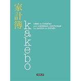 Kakebo : Libro De Cuentas Para Ahorrar Y Gestionar Tus Gasto
