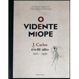 O Vidente Miope - J. Carlos - O Malho 1922 / 1930