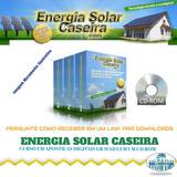 Curso Energia Solar Caseira + Brindes (via Cd Correios) A1