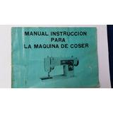 Manual Para Maquina De Coser Triumph Deluxe Precision.