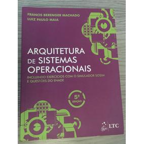 Livro Arquitetura De Sistemas Operacionais