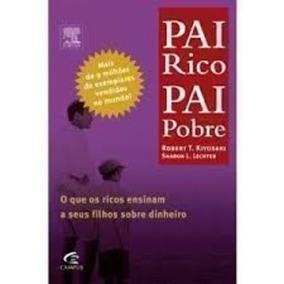 Livro Pai Rico Pai Pobre Robert T. Kiyosaki