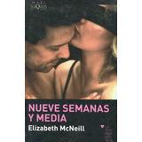 Nueve Semanas Y Media, Libro De Elizabeth Mcneill