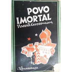 Povo Imortal,vassili Grossman,ww2,segunda Guerral,feb,1945