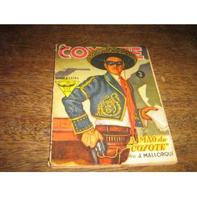O Coyote Nº 3 Extra Ano 1958 Editora Monterrey Original