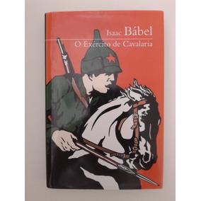 O Exército De Cavalaria, Isaac Bábel