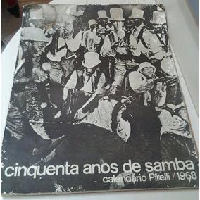 Calendário - Folhinha Antiga 1968 Cinquenta Anos De Samba