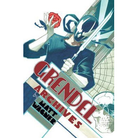 Grendel Archives Volume 01 Hc