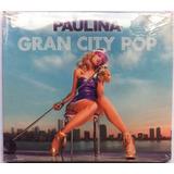 Paulina Rubio. Gran City Pop. Deluxe (cd+dvd) Original Nuevo