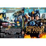 Circulo De Fogo - A Revolta - Filme 2 Dublado
