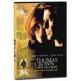 Dvd Thomas Crown A Arte Do Crime Pierce Brosnan Novo Lacrado