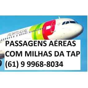 Passagens Aéreas Com Milhas Tap