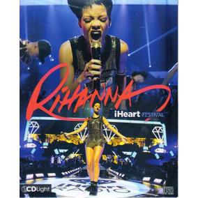 Rihanna I Heart Festival Cd Light Original Novo Lacrado