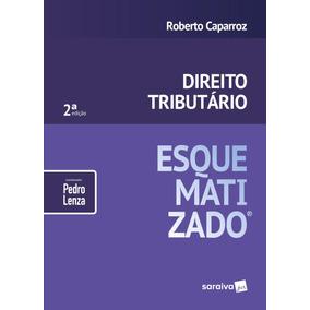 Direito Tributário Esquematizado - 2ª Ed. 2018