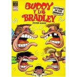 Buddy Y Los Bradley La Tribu De Los Bradley - Peter Bagge