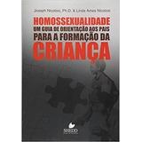 Homossexualidade Um Guia De Orientação Aos Pais ...