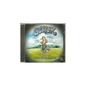 Cd Geiser - Felicidade - Novo E Lacrado -