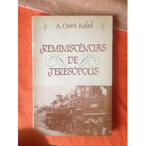 Livro Reminiscencias De Teresopolis Osiris Rahal Raro
