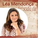Léa Mendonça - Falando De Amor