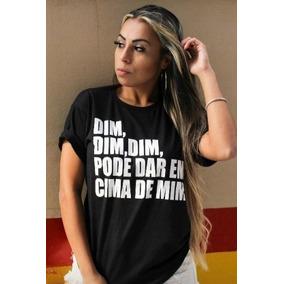 Camisetas Feminina Com Frases De Musicas Calçados Roupas E Bolsas